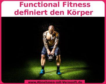 Functional Fitness definiert den Körper und lässt Kilos purzeln
