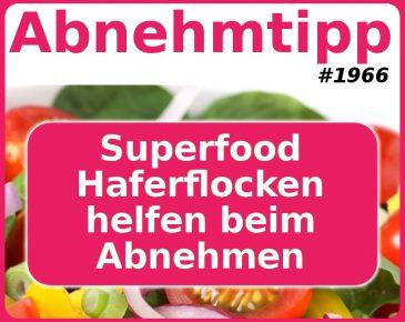 Superfood Haferflocken helfen beim Abnehmen